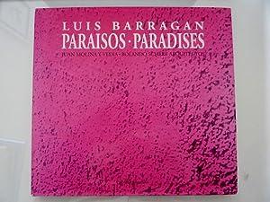 """LUIS BARRAGAN PARAISOS / PARADISES"""": Juan Molina y Vedia - Rolando Schere"""