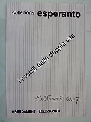 Collezione ESPERANTO I mobili dalla doppia vita - ARREDAMENTI SELEZIONATI Antonio Rampa - Roma&quot...