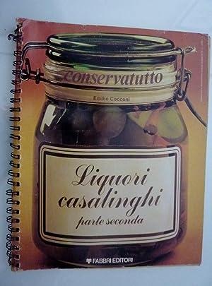 "Conservatutto - LIQUORI CASALINGHI Parte Seconda"": Emilio Cocconi"