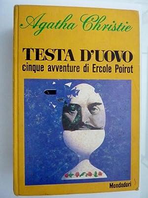 TESTA D' UOVO Cinque avventure di Ercole: Agatha Christie