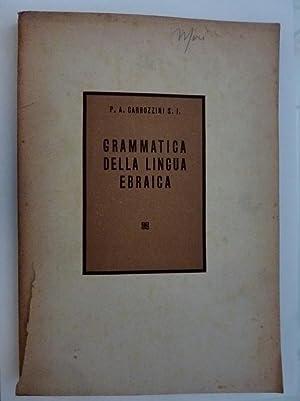 GRAMMATICA DELLA LINGUA EBRAICA: P.A. Carrozzini S.I.