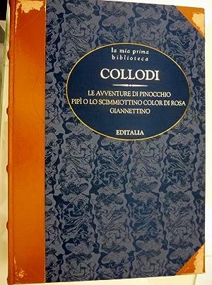 La mia prima biblioteca - COLLODI -: Carlo Collodi
