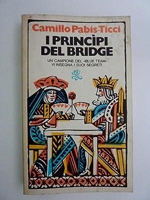 I PRINCIPI DEL BRIDGE BUR: Camillo Pabis - Ticci