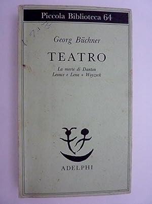 Piccola Biblioteca 64 - TEATRO La Morte: Georg Buchner