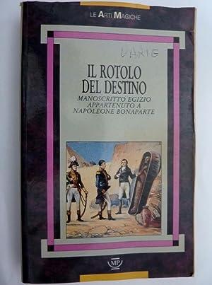 Le Arti Magiche IL ROTOLO DEL DESTINO: AA.VV.
