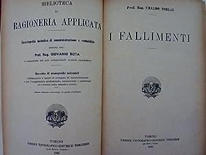 I FALLIMENTI Biblioteca di Ragioneria Applicata: Ubaldo Torlai