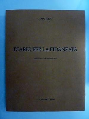 DIARIO PER LA FIDANZATA Introduzione di Gabriella Contini: Italo Svevo