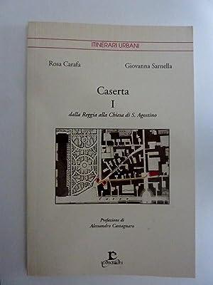 ITINERARI URBANI - CASERTA I Dalla Reggia: Rosa Carafa -