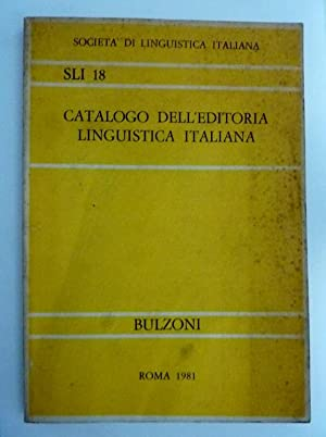 Società Linguistica Italiana SLI 18 CATALOGO DELL'EDITORIA LINGUISTICA ITALIANA