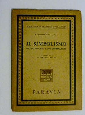 Biblioteca di Filosofia e Pedagogia IL SIMBOLISMO: A. North Whitehead