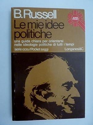 LE MIE IDEE POLITICHE Serie Ocra /: Bertrand Russel