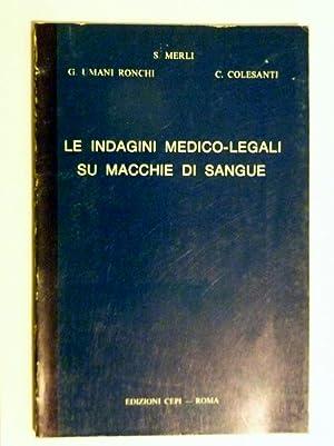 LE INDAGINI LEGALI SU MACCHIE DI SANGUE: AA.VV.