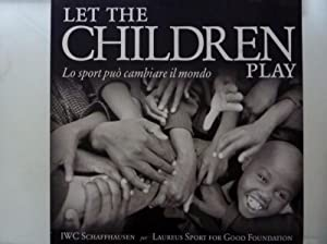 LET THE CHILDREN PLAY Lo sport può: AA.VV.