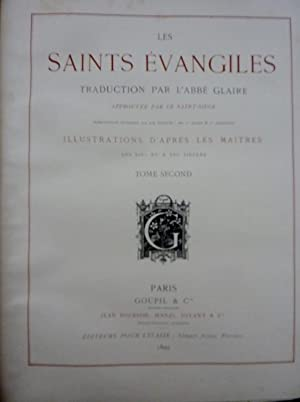 LES SAINTS EVANGILES, traduction par l'abbé Glaire approuvée par le Saint-Siège, illustrations d'...