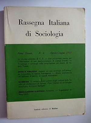 RASSEGNA ITALIANA DI SOCIOLOGIA Anno Ottavo N.°: AA.VV.