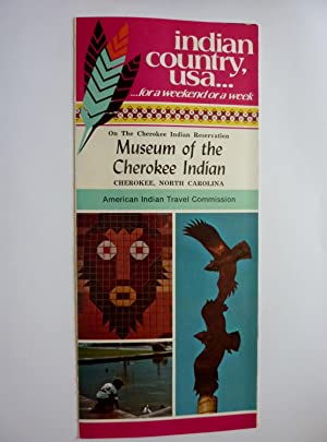 INDIAN COUNTRY U.S.A. Museum of Cherokee Indian, Cherokee Noth Carolina