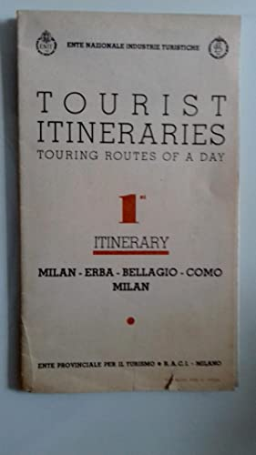 Ente Industrie Turistiche TOURIST ITINERARIES TOURING RUOTES OF A DAY 1 ITINERARY MILAN - ERBA - ...