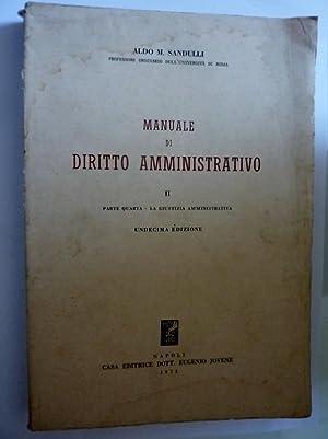 MANUALE DI DIRITTO AMMINISTRATIVO II Parte Quarta: Aldo M. Sandulli