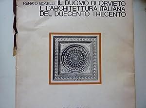 IL DUOMO DI ORVIETO E L'ARCHITETTURA ITALIANA: Renato Bonelli