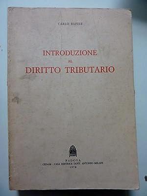 INTRODUZIONE AL DIRITTO TRIBUTARIO: Carlo Bafile