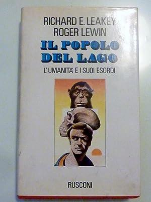 IL POPOLO DEL LAGO L'Umanità e i: Richard E. Leakey