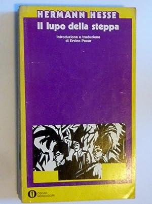 IL LUPO DELLA STEPPA Introduzione e traduzione: Hermann Hesse