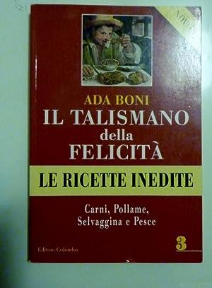 IL TALISMANO DELLA FELICITA' - LE RICETTE: Ada Boni