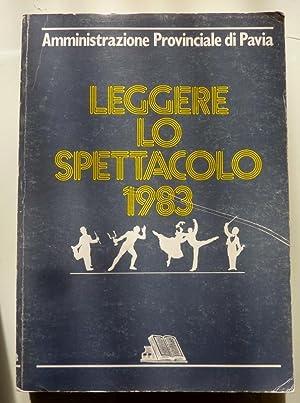 Amministrazione Provinciale di Pavia LEGGERE LO SPETTACOLO: AA.VV.