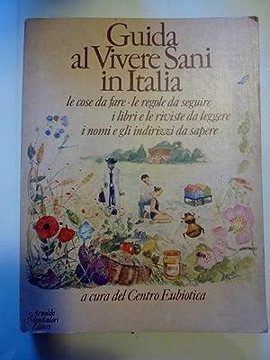 GUIDA AL VIVERSANI IN ITALIA Le cose: AA.VV.