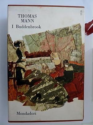 I Classici Contemporanei Stranieri I BUDDENBROOK DECADENZA: Thomas Mann