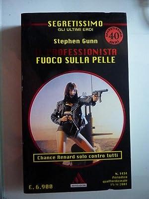 SEGRETISSIMO Gli ultimi Eroi - IL PROFESSIONISTA,: Stephen Gunn