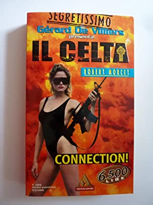 SEGRETISSIMO - IL CELTA CONNECTION