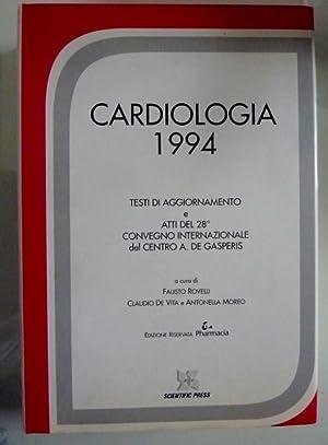 CARDIOLOGIA 1994 TESTI DI AGGIORNAMENTO E ATTI: AA.VV.