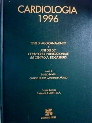 CARDIOLOGIA 1996 TESTI DI AGGIORNAMENTO E ATTI: AA.VV.