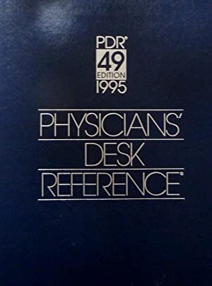 PDR 49° EDITION 1995 PHYSICIAN'S DESK REFERENCE
