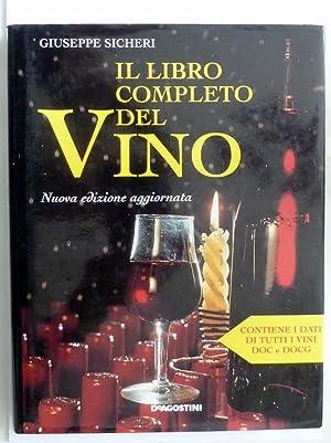 IL LIBRO COMPLETO DEL VINO Nuova edizione: Giuseppe Sicheri