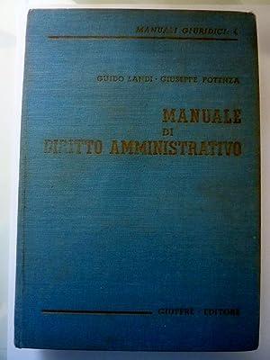 Manuali Giuridici, IV MANUALE DI DIRITTO AMMINISTRATIVO: Guido Landi -