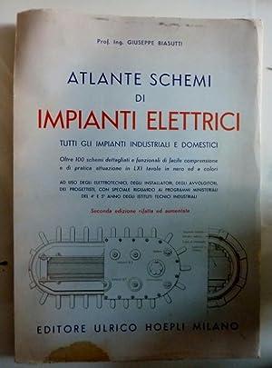 ATLANTE SCHEMI IMPIANTI ELETTRICI TUTTI GLI IMPIANTI: Prof. Ing. Giuseppe