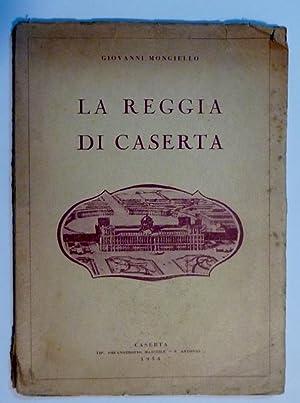 LA REGGIA DI CASERTA: Giovanni Mongiello