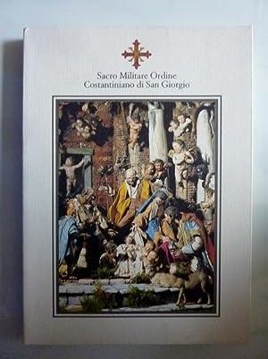 Sacro Militare Ordine Costantiniano di San Giorgio: AA.VV.
