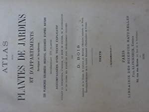 ATLAS DE PLANTES DE JARDIN ET D'APPARTEMENTS: D.Bois