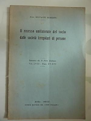 IL RECESSO UNILATERALE DEL SOCIO DALLE SOCIETA': Dott. Giovanni Roberti