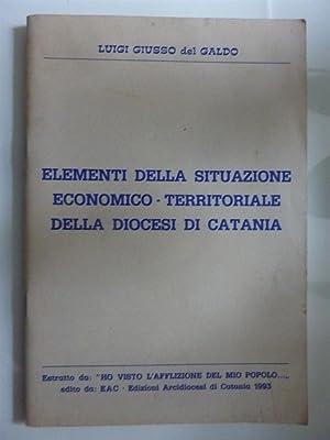 ELEMENTI DELLA SITUAZIONE ECONOMICO - TERRITORIALE DELLA: Luigi Giusso del