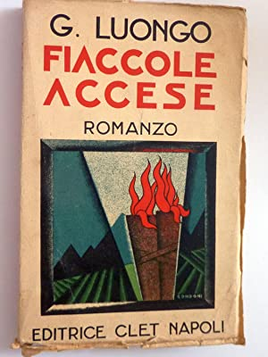 FIACCOLE ACCESE Romanzo: G. Luongo