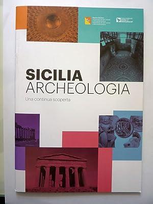 SICILIA ARCHEOLOGICA Una continua scoperta: AA.VV.