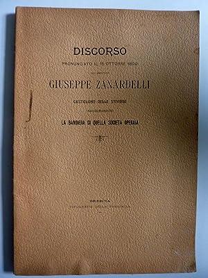 DISCORSO Pronunciato il 15 Ottobre dal Deputato: Giuseppe Zanardelli