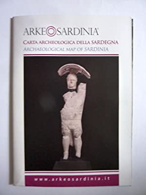 CARTA ARCHEOLOGICA DELLA SARDEGNA - ARCHEOLOGICAL MAP OF SARDINIA