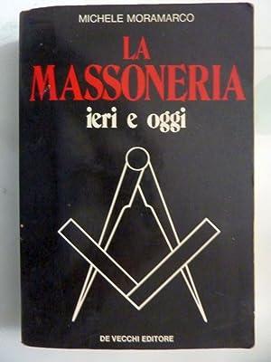 LA MASSONERIA IERI E OGGI: Michele Moramarco