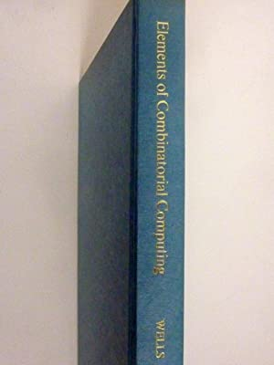 ELEMENTS OF COMBINATORIAL COMPUTING