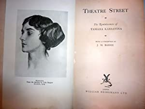 THEATRE STREET The Reminiscences of TAMARA KARSAVINA With a foreword by J.M. BARRIE